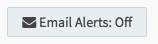 Email Alerts Off